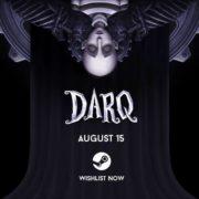 Switch版『DARQ』が計画中であることが判明!パズル要素を含む心理的なホラーアドベンチャーゲーム