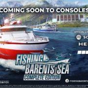 コンソール版『Fishing: Barents Sea – Complete Edition』が海外向けとして2019年12月10日に発売決定!バレンツ海を舞台にした漁業シム