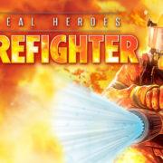 Switch版『Real Heroes: Firefighter』が海外向けとして配信決定!一人称視点の消防救助アクションゲーム