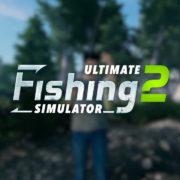 コンソール&PC用ソフト『Ultimate Fishing Simulator 2』が海外向けとして発売決定!釣りシミュレーターゲーム