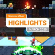 【欧州】『Nintendo eShopハイライト 2020年3月号』がNintendo of Europeから公開!
