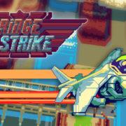 Switch版『Bridge Strike』が海外向けとして2020年6月5日に配信決定!