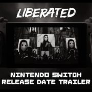 Switch版『Liberated』の海外発売日が2020年6月2日に決定!