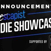 「The Escapist Indie Showcase」が2020年6月11日に放送決定!