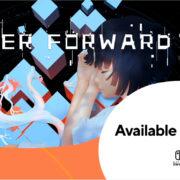 『Ever Forward』が海外向けとして2020年 Q4に発売決定!