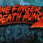 【更新】Switch版『One Finger Death Punch 2』が2020年7月に国内配信決定!
