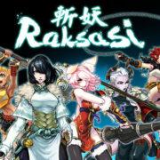 『斬妖Raksasi』がPS4&Switch&PC向けとして発売決定!