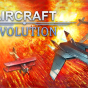 PS4&Xbox One&Switch版『Aircraft Evolution』が海外向けとして2020年7月22日に配信決定!