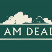 Switch&PC用ソフト『I Am Dead』が海外向けとして2020年9月に発売決定!