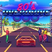 Switch版『80's OVERDRIVE』が2020年8月6日から国内配信開始!