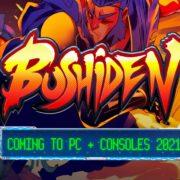 『Bushiden』のストーリートレーラーが公開!