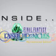 【開発者インタビュー】「Inside Final Fantasy」の『ファイナルファンタジー・クリスタルクロニクル リマスター』編が公開!