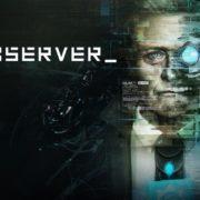 Switch版『>observer_』が国内向けとして2020年9月3日に配信決定!サイバーパンク・ホラーアドベンチャー