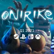 PS4&Xbox One&Switch&PC用ソフト『Onirike』が海外向けとして2020年 Q1に発売決定!