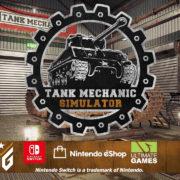 Switch版『Tank Mechanic Simulator』が海外向けとして2020年8月27日に配信決定!