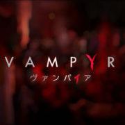 PS4&Switch版『Vampyr』の国内発売日が2020年11月26日に決定!