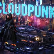 PS4&Xbox One&Switch版『Cloudpunk』の海外配信日が2020年10月15日に決定!