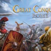 Switch版『Great Conqueror: Rome』が海外向けとして2020年9月後半に配信決定!