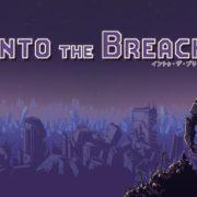 Switch版『Into the Breach』が2020年9月18日から配信開始!大絶賛されたターン制のストラテジーゲーム