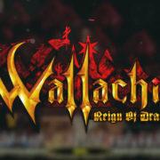 Switch版『WALLACHIA : Reign of Dracula』が海外向けとして2020年後半に発売決定!