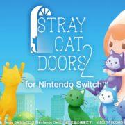 Switch版『迷い猫の旅2 -Stray Cat Doors 2-』の開発が開始されたことが発表!