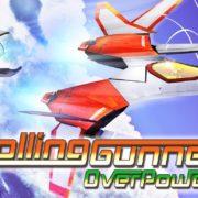 Switch版『Rolling Gunner』の追加コンテンツ「Over Power」が12月3日から配信開始!