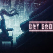 Switch版『Dry Drowning』が海外向けとして2021年2月22日に配信決定!