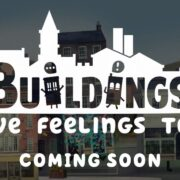 PS4&Xbox One&Switch&PC用ソフト『Buildings Have Feelings Too!』の海外発売日が2021年3月に決定!