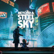 PS4&Xbox One&Switch版『Beyond a Steel Sky』が海外向けとして2021年 Q3に発売決定!