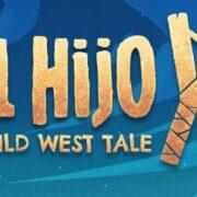 PS4&Switch版『El Hijo – A Wild West Tale』が国内向けとして2021年3月26日に発売決定!