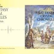 『Piano Collections FINAL FANTASY CRYSTAL CHRONICLES』の試聴PVが公開!