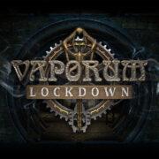 Switch版『Vaporum: Lockdown』が国内向けとして2021年3月22日に配信決定!