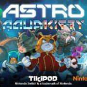 Switch版『ASTRO AQUA KITTY』が海外向けとして2021年4月8日に配信決定!