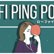 Switch用ソフト『ローファイ・ピンポン』が2021年4月1日から配信開始!