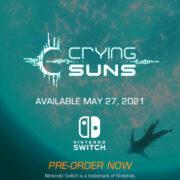 Switch版『Crying Suns』が海外向けとして2021年5月27日に配信決定!