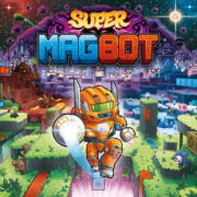 Switch版『Super Magbot』が2021年6月22日に配信決定!