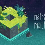 Switch版『Nature Matters』が海外向けとして2021年6月4日に配信決定!